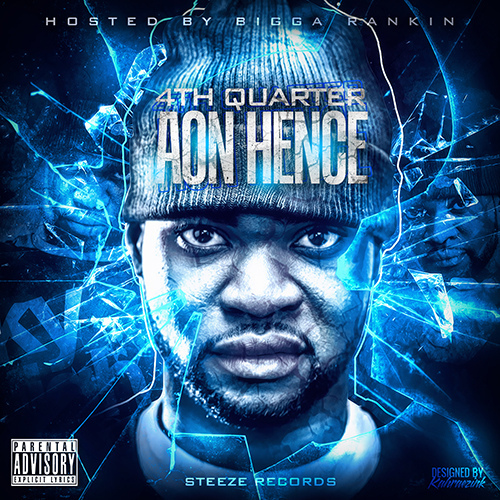"Aon Hence ""4th Quarter"" [Mixtape]"